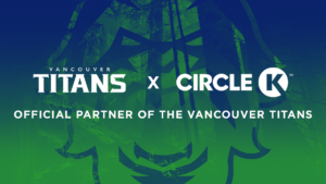 Enthusiast Gaming's Esports Team, The Vancouver Titans, Announce New Partnership Elements with Circle K